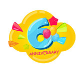 Cute Cartoon Template 6 Years Anniversary Vector Illustration