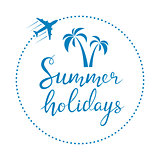 Summer holidays lettering