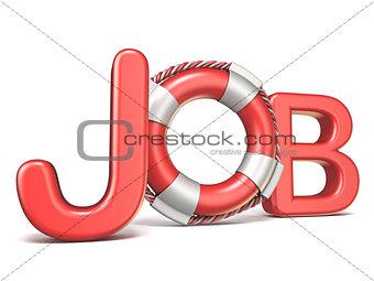 Life belt in JOB text 3D rendering illustration on white backgro