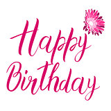 Happy Birthday pink text isolated on white background. Festive typography vector designs for greeting cards. Ready template.
