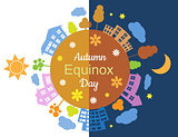 Autumn equinox day and night