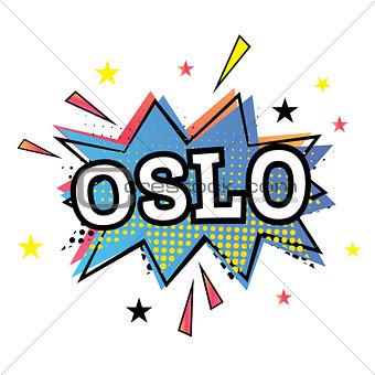 Oslo Comic Text in Pop Art Style.