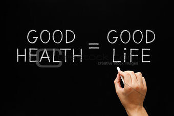 Good Health Equals Good Life