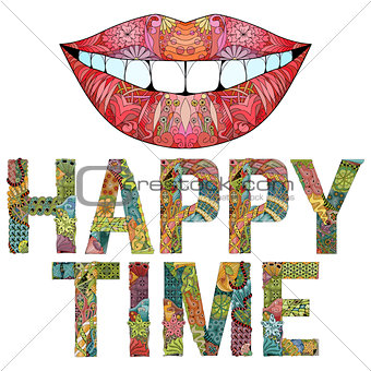 Word HAPPY TIME with silhouette of lips. Vector decorative zentangle object