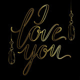 Vector greeting card. Golden I LOVE YOU inscription on a black background. Universal love postal.