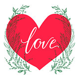 Vector greeting card. Composition with LOVE inscription on a big red heart and green broad branches on a white background. Universal love postal.