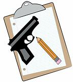 clipboard with pencil and hand gun