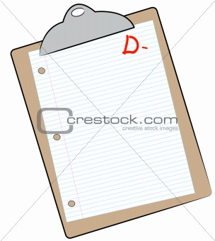 clipboard with report graded with a D-